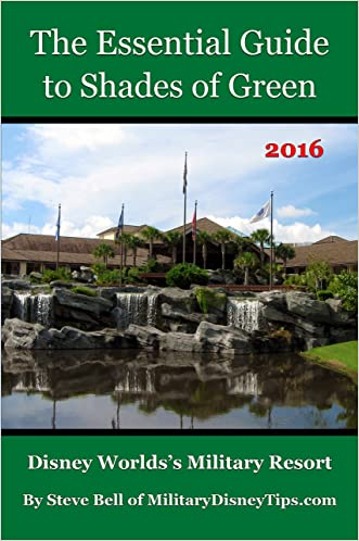 The Essential Guide to Shades of Green: Your Guide to Walt Disney World's Military Resort
