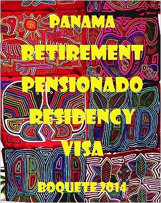 Retirement Panama Pensionado Residency Visa: Boquete 2014