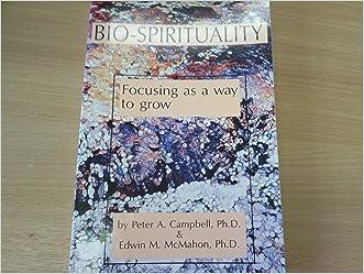 Bio-Spirituality: Focusing as a Way to Grow
