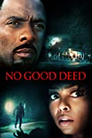 No Good Deed [HD]