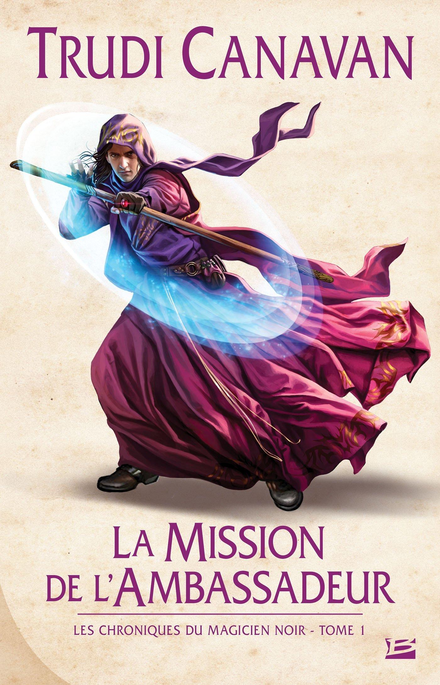Les chroniques du Magicien noir, Tome 1 : la Mission de l'Ambassadeur 91Z9l7BXLYL