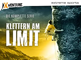 Klettern am Limit - Die komplette Serie