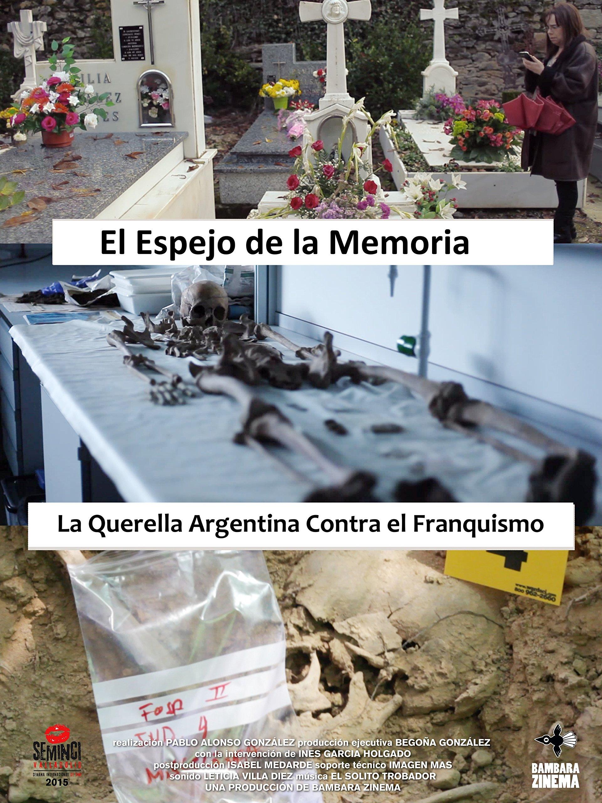 El espejo de la memoria: la querella Argentina contra el Franquismo