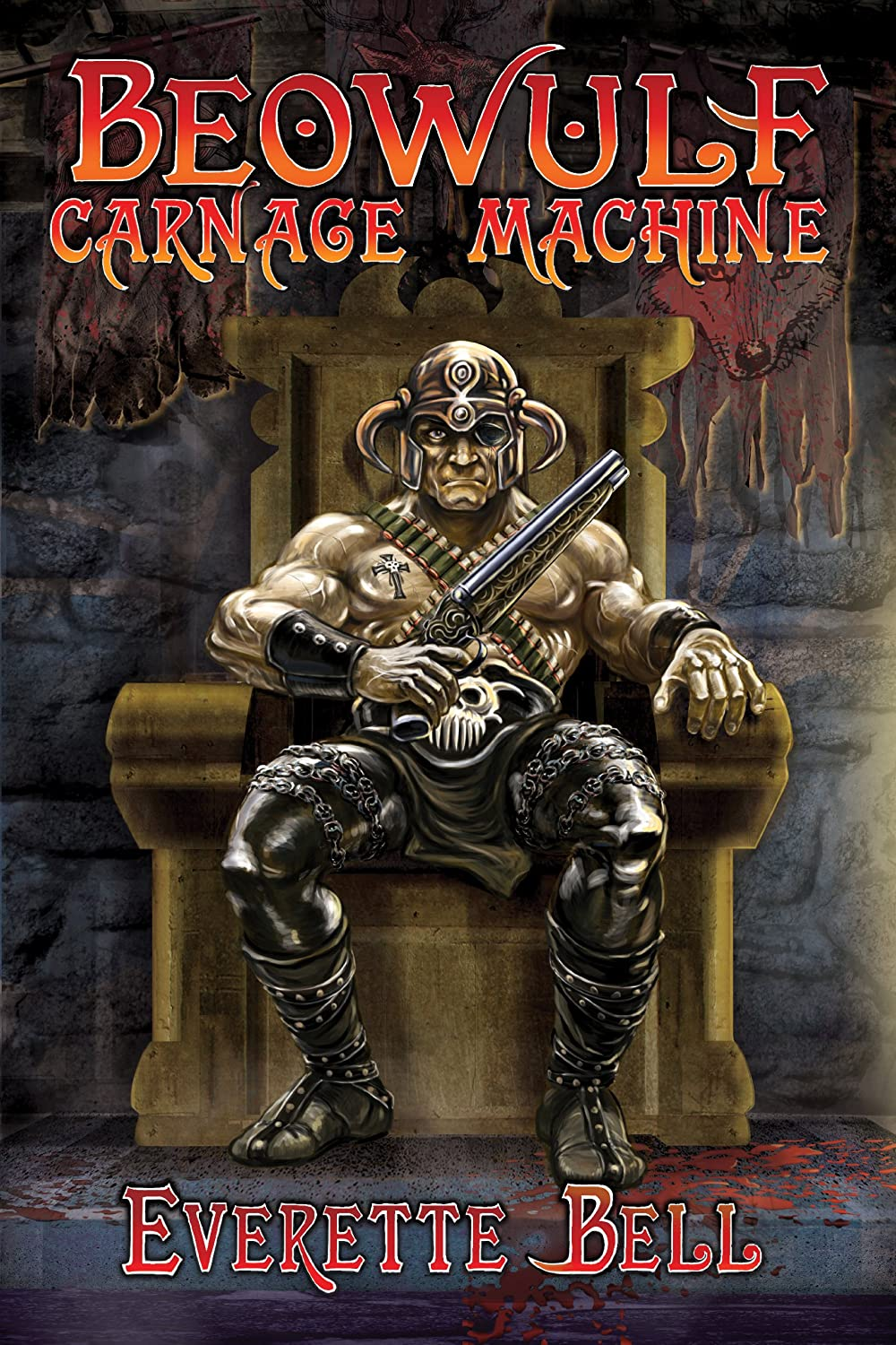 Beowulf: Carnage Machine (The Slaughter Road) Everette Bell