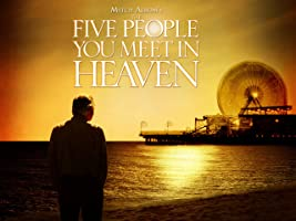 Mitch Albom's The Five People You Meet in Heaven