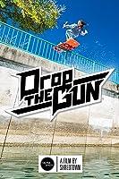 Drop the Gun: Shredtown