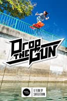 Drop the Gun: Shredtown [HD]