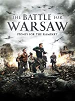 The Battle For Warsaw: Stones For The Rampart
