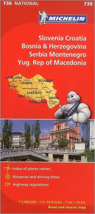Michelin Slovenia Croatia Bosnia-Herzegovina Yugoslavia Former Yug. of Macedonia Map 736 (Maps/Country (Michelin)) written by Michelin Travel %26 Lifestyle