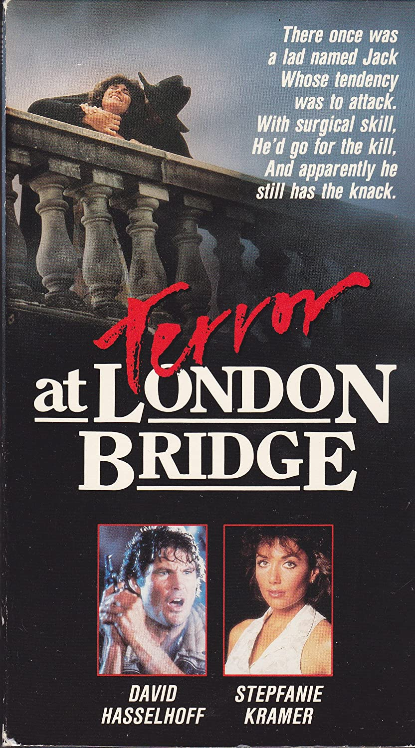 Terror at London Bridge Starring David Hasselhoff, Adrienne Barbeau, with Stepfanie Kramer