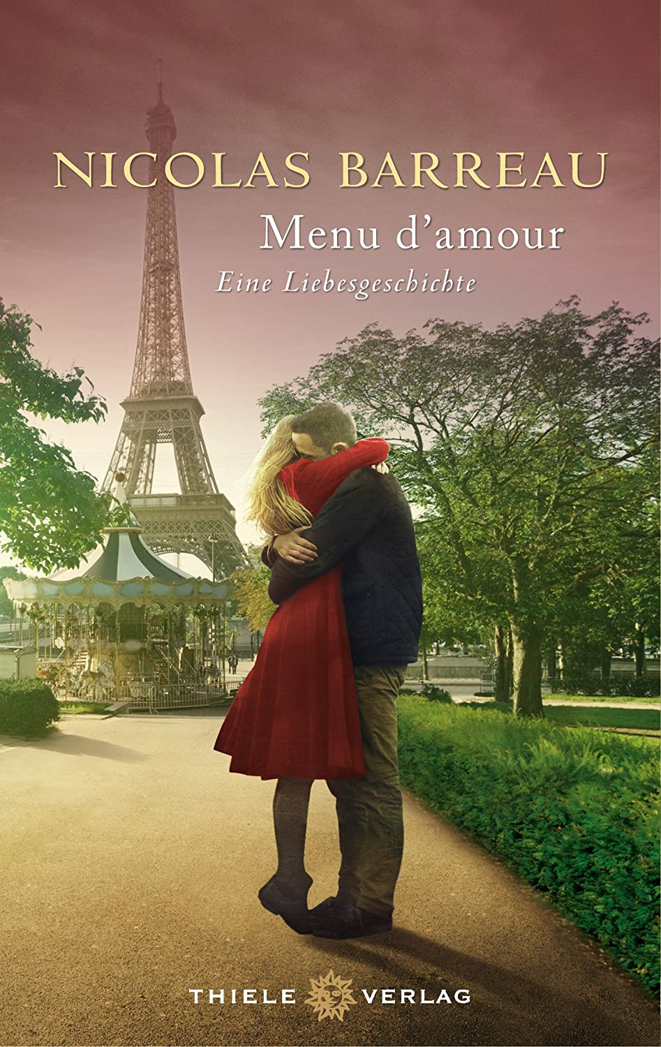 Novel Of The Week - Menu d'Amor by Nicolas Barreau