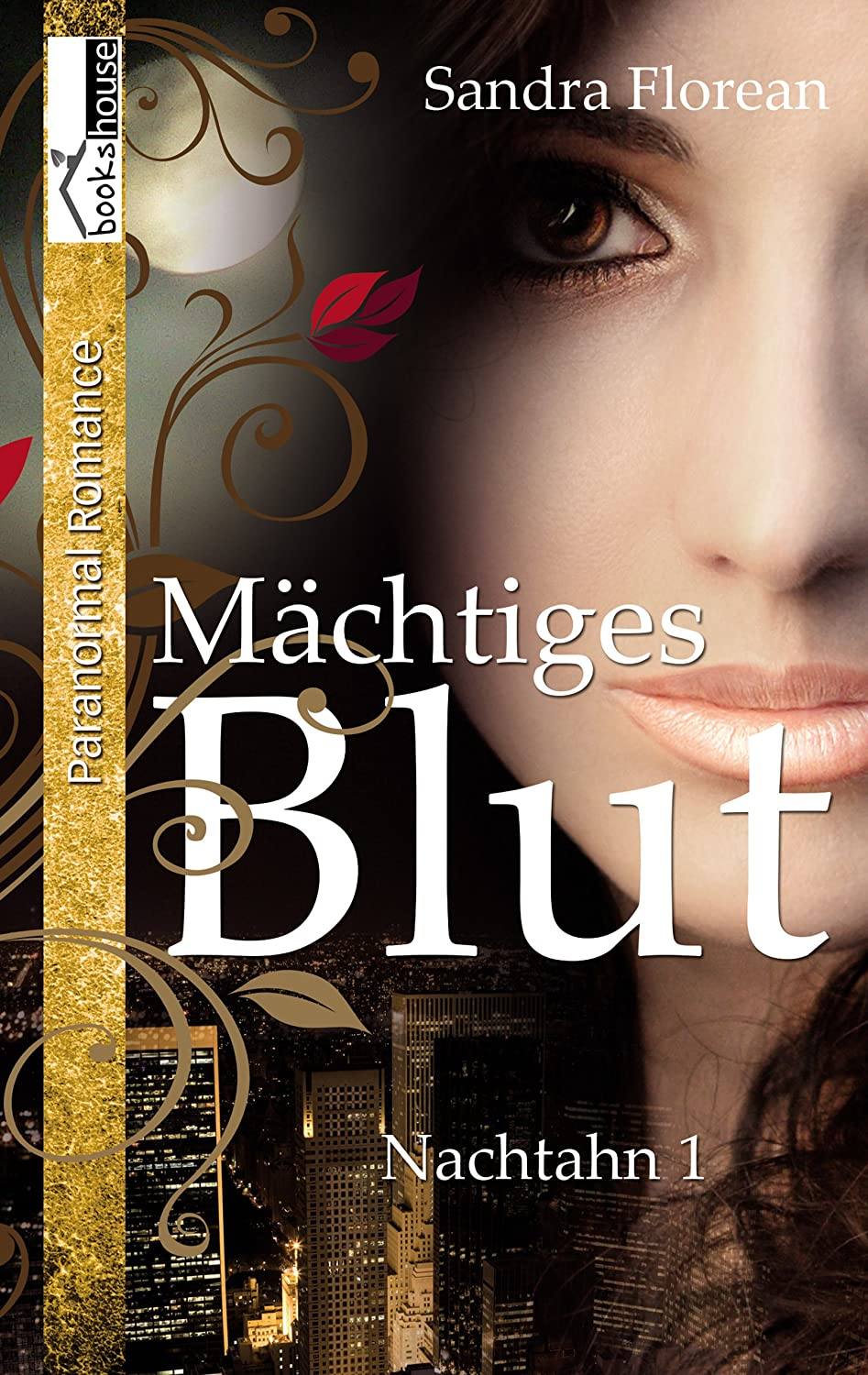 http://www.amazon.de/M%C3%A4chtiges-Blut-Nachtahn-Sandra-Florean-ebook/dp/B00JG63W1S/ref=sr_1_1?ie=UTF8&qid=1430299167&sr=8-1&keywords=Nachtahn