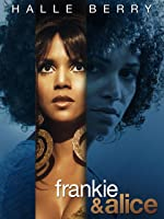 Frankie & Alice [HD]