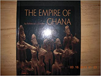 The Empire of Ghana (First Books--African Civilizations)