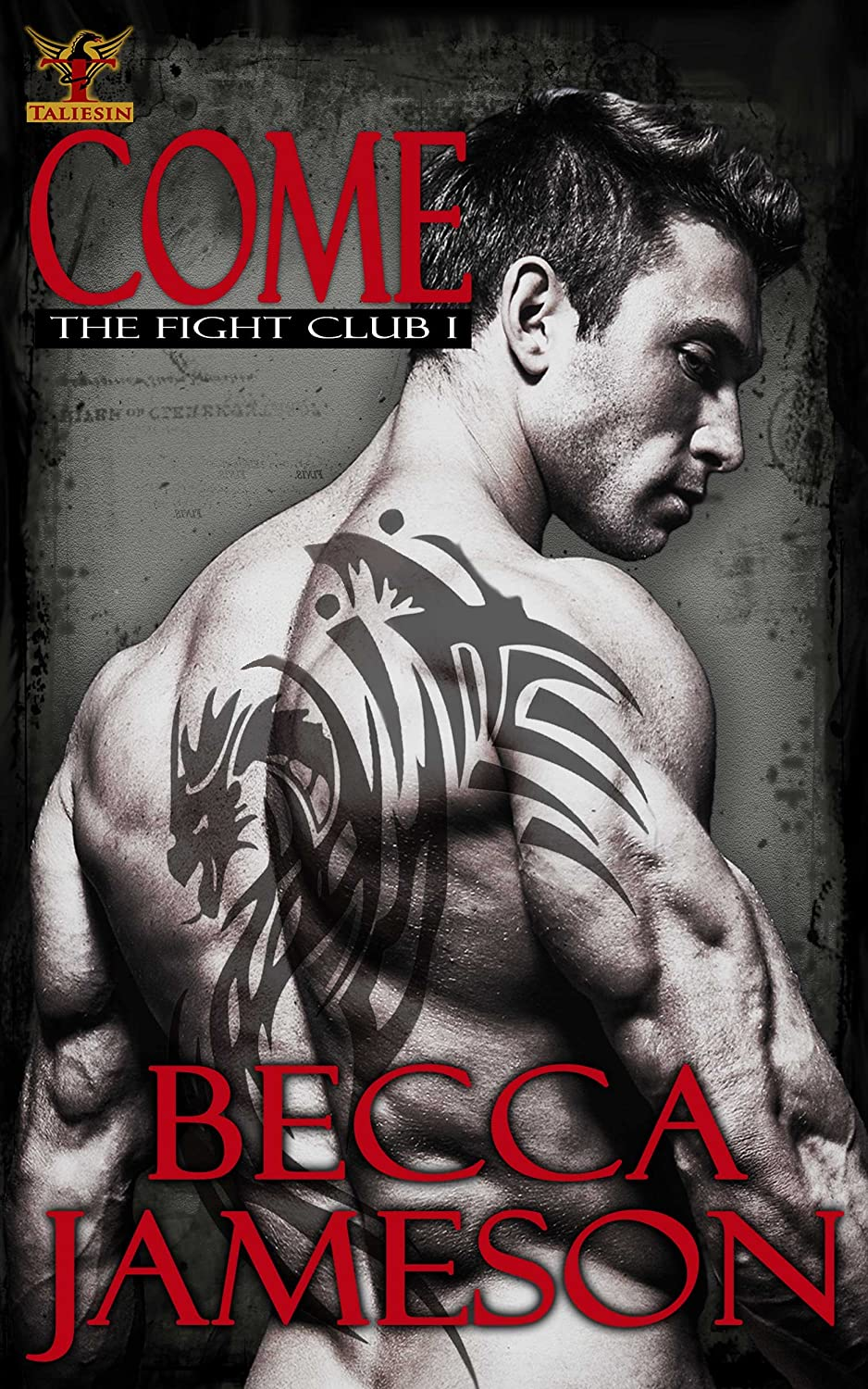 Come (The Fight Club Book 1) - Becca Jameson