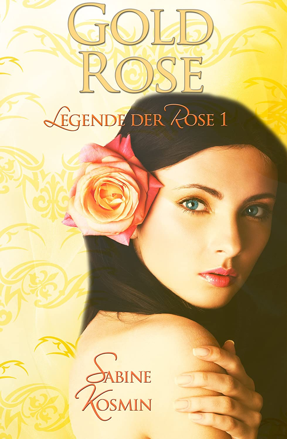 http://www.amazon.de/Goldrose-Legende-Rose-Sabine-Kosmin-ebook/dp/B00Q6SZGHM/ref=sr_1_1?s=books&ie=UTF8&qid=1429196455&sr=1-1&keywords=goldrose