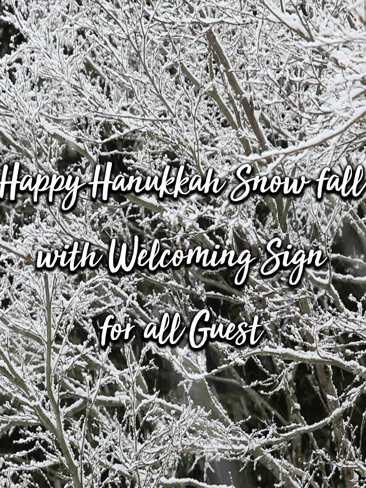 Happy Hanukkah Snow fall with Welcoming Sign for all Guest