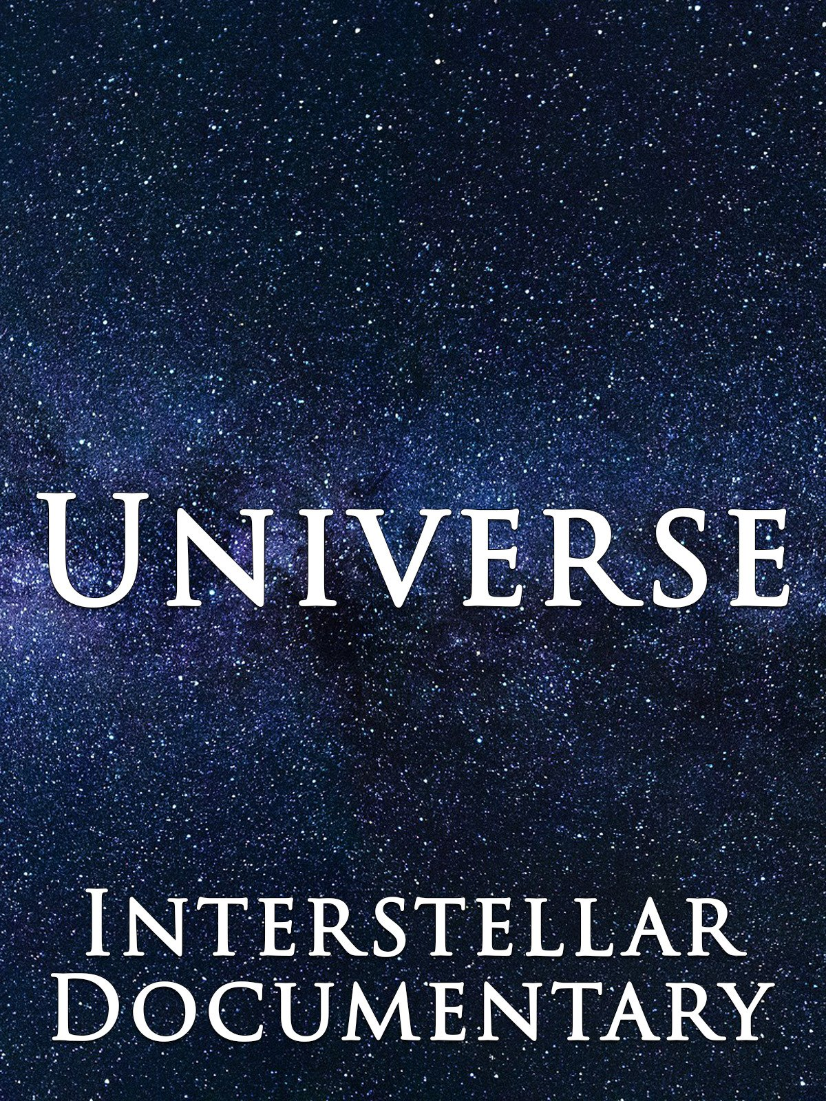 Universe Interstellar Documentary