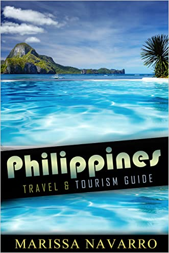 Philippines: Travel and Tourism Guide