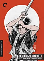 Samurai Trilogy Part 1: Musashi Miyamoto [HD]