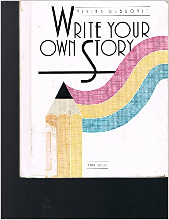 Write Your Own Story (First Book)