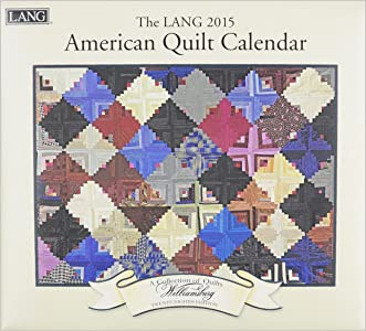 Lang January to December, 13.375 x 24 Inches, Perfect Timing American Quilt 2015 Wall Calendar (1001778)
