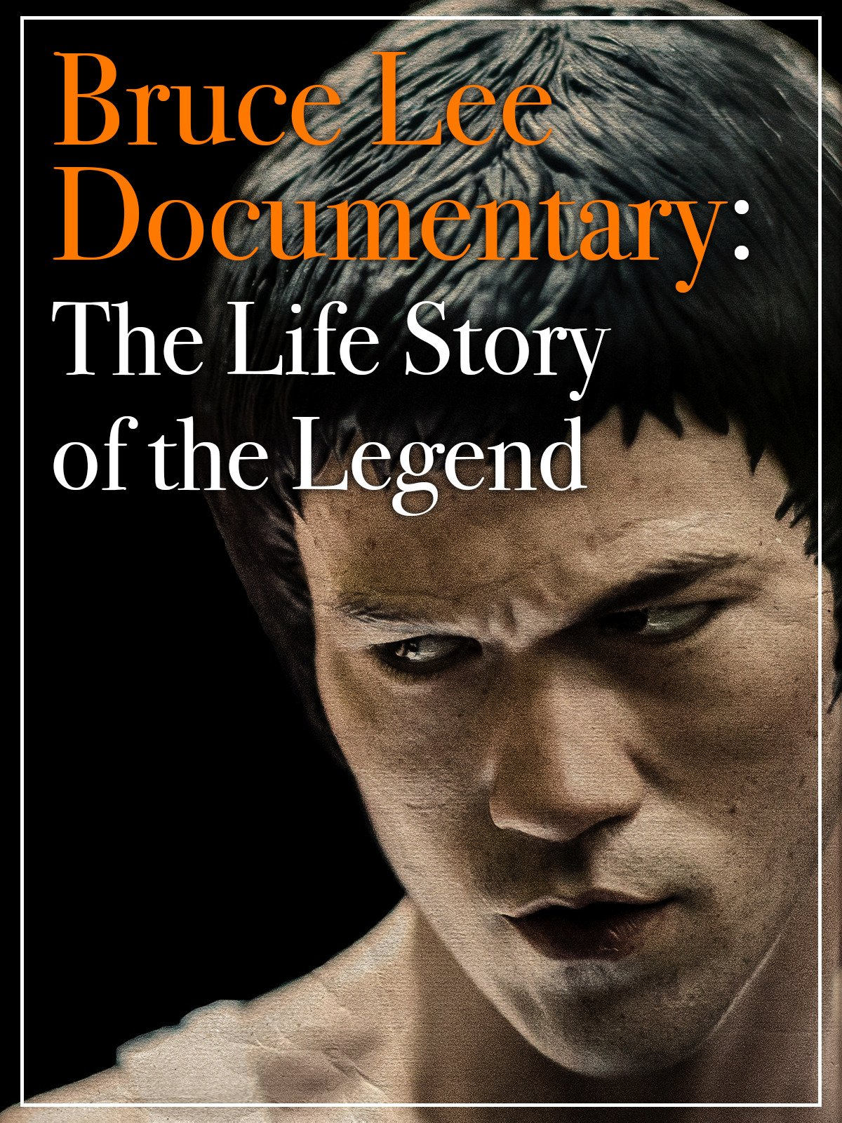Bruce Lee Documentary: The life Story of the Legend on Amazon Prime Video UK