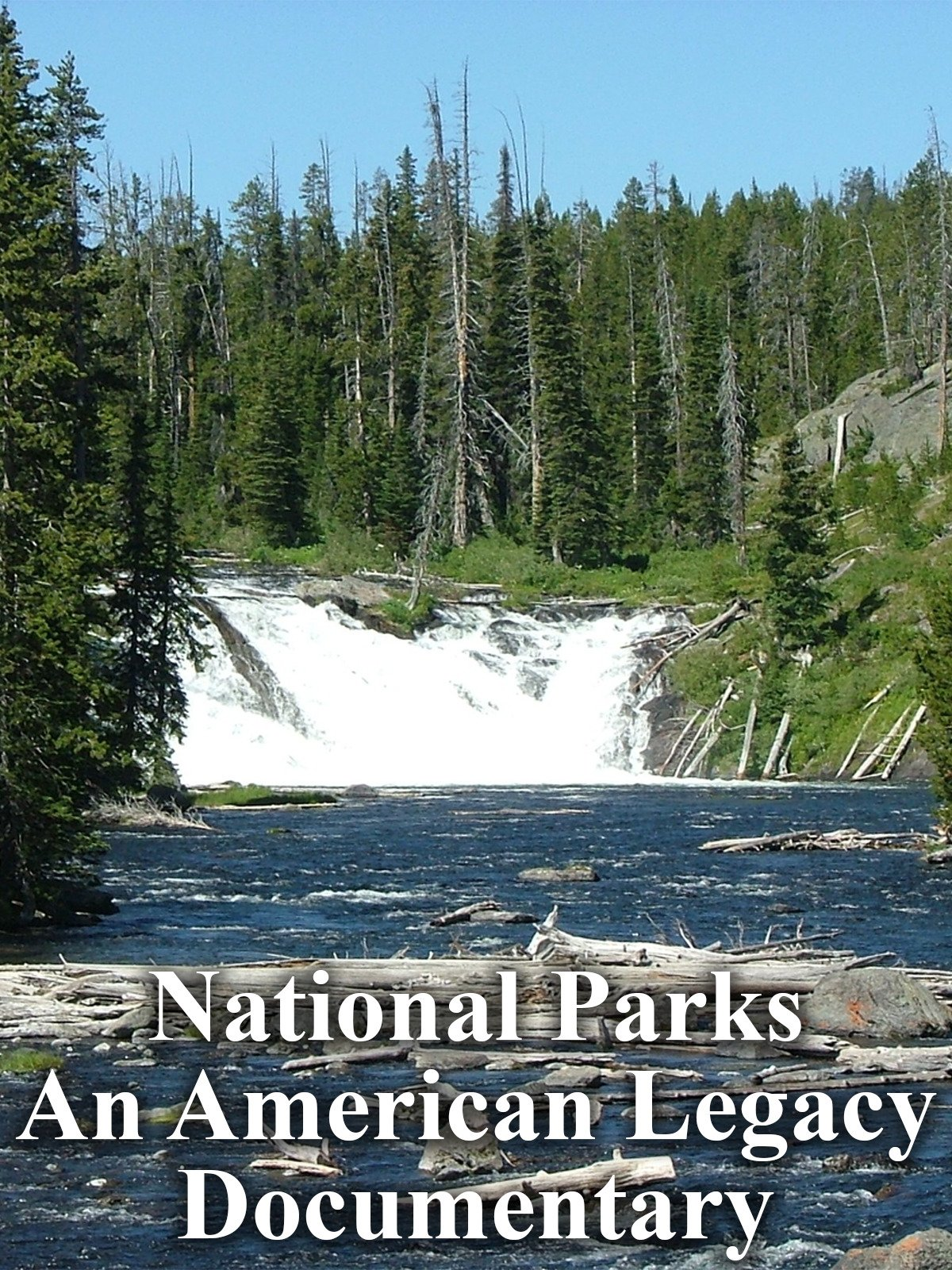 National Parks An American Legacy Documentary