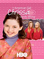 An American Girl: Chrissa Stands Strong [HD]