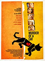 Murder of A Cat [HD]