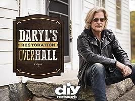 Daryl's Restoration Over-Hall Season 1