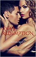 Ava's Redemption: An Erotic Novel