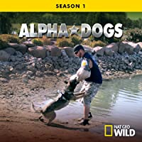 Alpha Dogs  Season 1