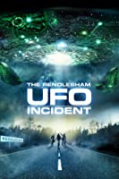 The Rendlesham UFO Incident