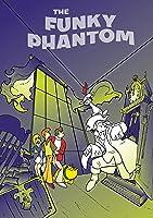 Funky Phantom: The Complete Series