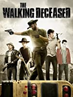 The Walking Deceased [HD]