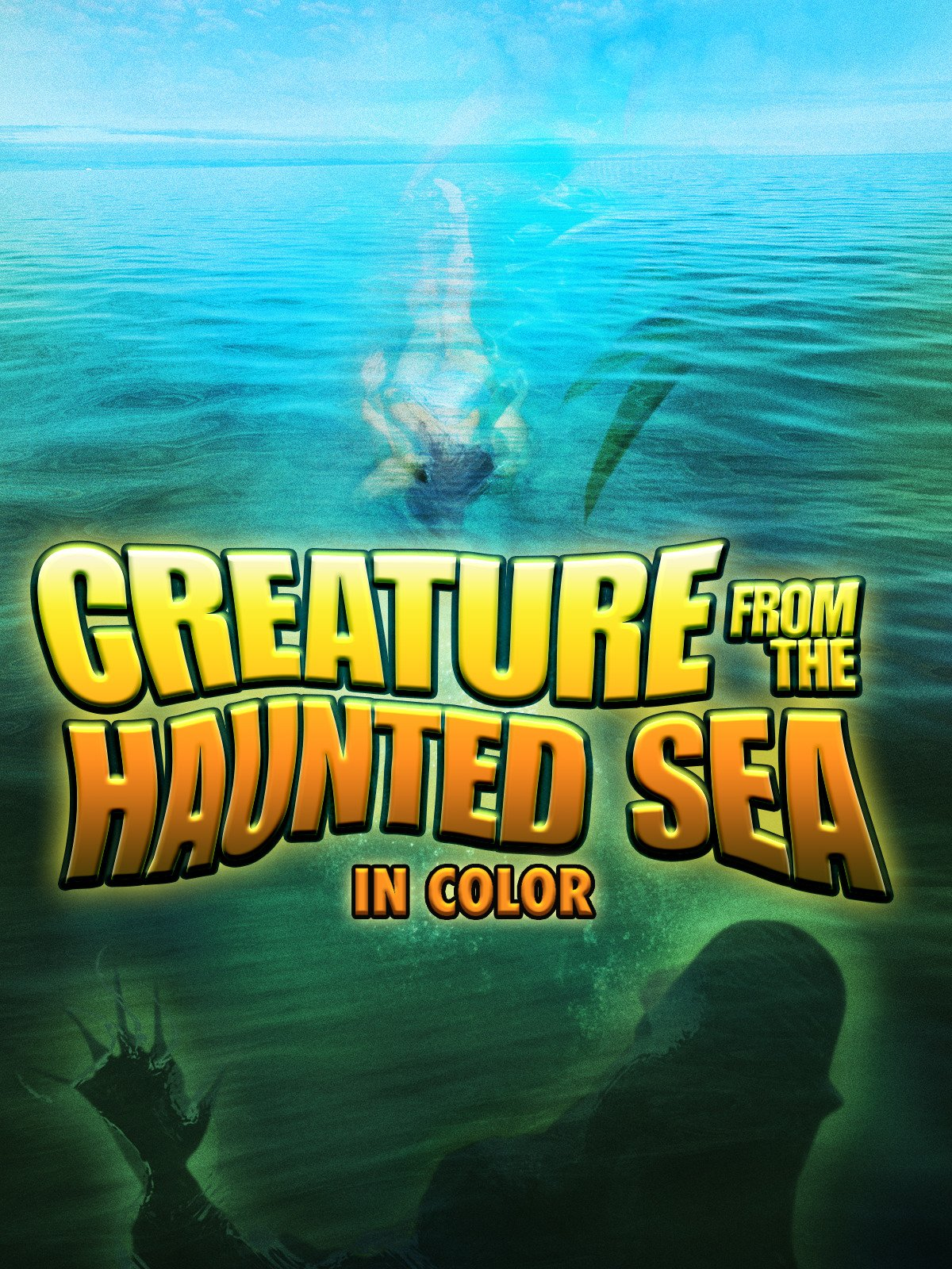 Creature From The Haunted Sea (in Color)