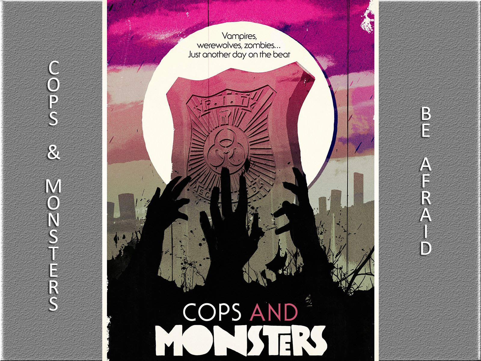 Cops And Monsters - Season 1