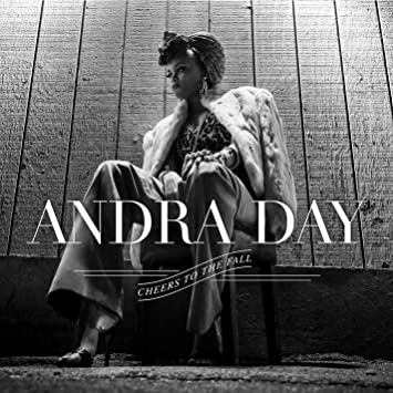 Andra Day – Cheers To the Fall