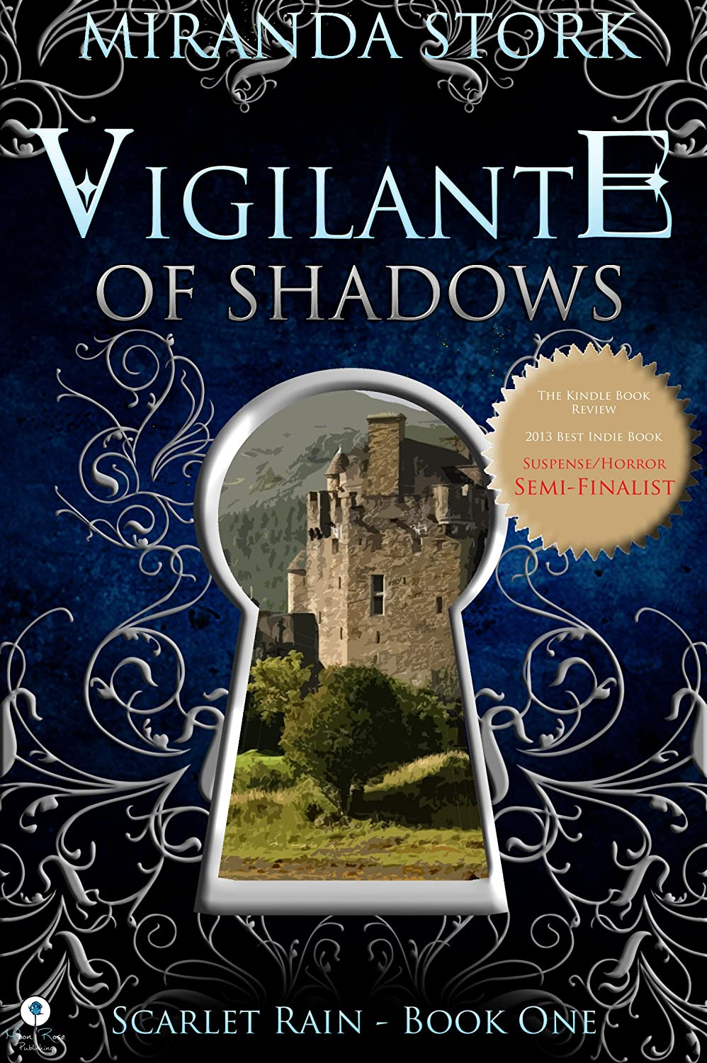 Vigilante Of Shadows (Scarlet Rain)