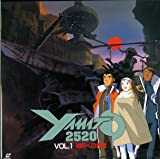 YAMATO 2520 Vol.1 明日への希望 [Laser Disc]