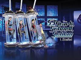 S3- Stark, schnell, schlau Staffel 1