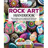 Rock Art Handbook: Techniques and Projects for Painting, Coloring, and Transforming Stones (Fox Chapel Publishing) Over 30 Step-by-Step Tutorials using Paints, Chalk, Art Pens, Glitter Glue & More (Color: None)
