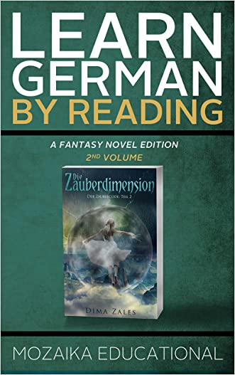 Learn German: By Reading Fantasy 2 (Lernen Sie Deutsch mit Fantasy Romanen) (German Edition)