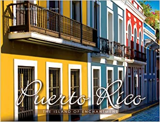 Puerto Rico The Island of Enchantment (English Version) written by Mark Drenth