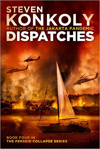 Dispatches: A Post Apocalyptic/Dystopian Thriller (The Perseid Collapse Series Book 4)
