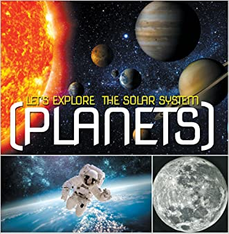 Let's Explore the Solar System (Planets): Planets Book for Kids (Children's Astronomy & Space Books)
