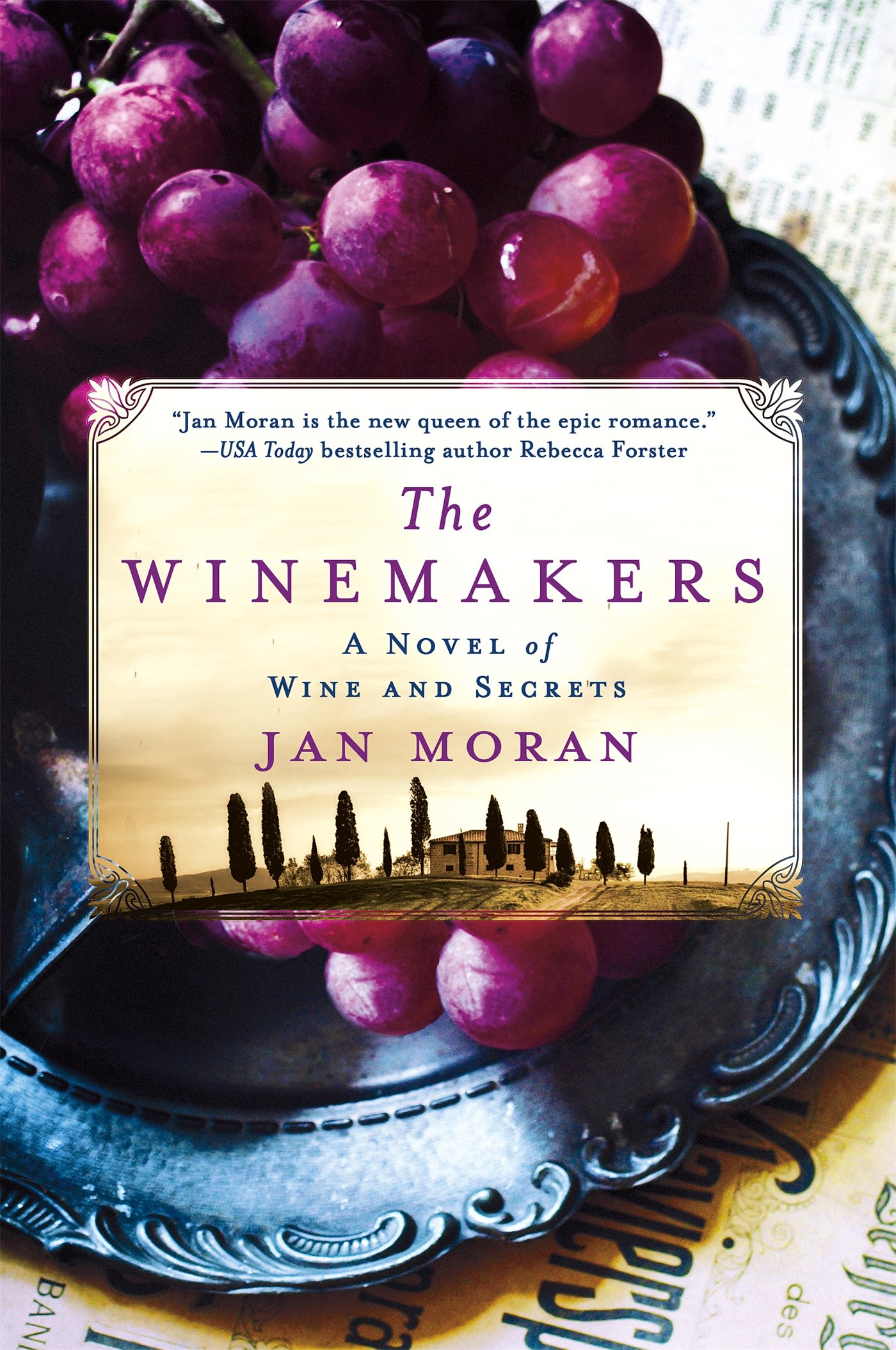 The Winemakers  A Novel of Wine and Secrets, Moran, Jan