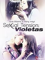 Sexual Tension: Violetas (English Subtitled)