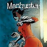 Manhunter (2004-2009) (Issues) (3 Book Series)